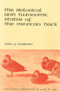 The Biological and Taxonomic Status of the Mexican Duck by John P. Hubbard