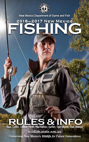 2016-2017 Fishing Rules and Info regulations proclamation booklet guide (PDF & print) - New Mexico Department Game and Fish