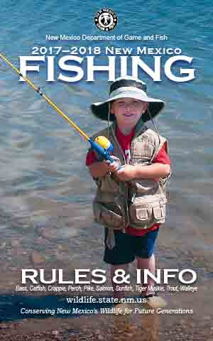 2017-2018 Fishing Rules and Info regulations proclamation booklet guide (PDF & print) - New Mexico Department Game and Fish