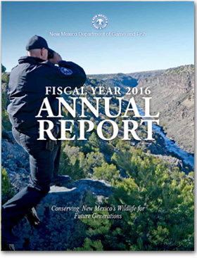 Annual Report - Fiscal Year 2016, New Mexico Department of Game and Fish