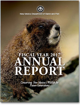 Annual Report - Fiscal Year 2017, New Mexico Department of Game and Fish