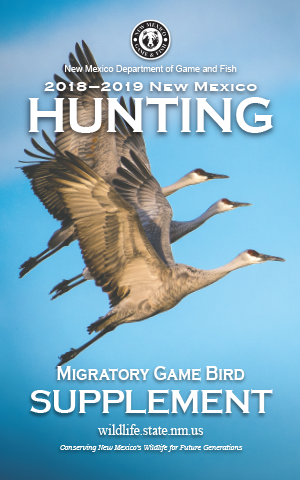 2018-2019 Migratory Game Bird Supplement Rules and Info regulations proclamation booklet guide (PDF & print) - New Mexico Department Game and Fish