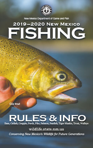 2019-2020 Fishing Rules and Info regulations proclamation booklet guide (PDF & print) - New Mexico Department Game and Fish