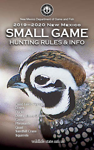 2019-2020 Small Game Hunting Rules and Info regulations proclamation booklet guide (PDF & print) - New Mexico Department Game and Fish
