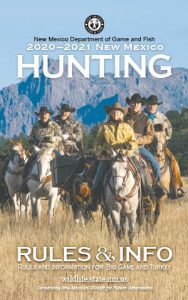 New Mexico Game and Fish 2020-2021 Hunting Rules & Info Proclamation Booklet (in print and PDF)