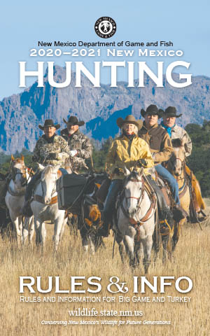 2020-2021 Hunting Rules and Info regulations proclamation booklet guide (PDF & print) - New Mexico Department Game and Fish