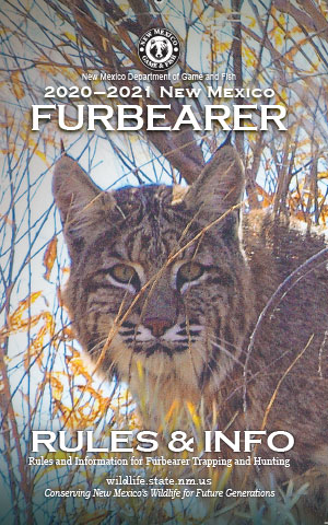 New Mexico Game and Fish 2020-2021 Furbearer Rules & Info Proclamation Booklet (in print and PDF)