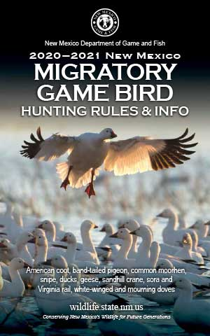 2020-2021 Migratory Game Bird Hunting Rules and Info regulations proclamation booklet guide (PDF & print) - New Mexico Department Game and Fish