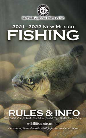 2021-2022 Fishing Rules and Info regulations proclamation booklet guide (PDF & print) - New Mexico Department Game and Fish